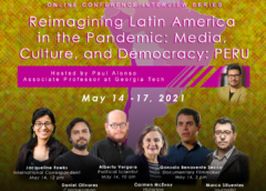 Reimagining Latin(o) America in the Pandemic: Media, Culture, and Democracy – May 14-17, 2021